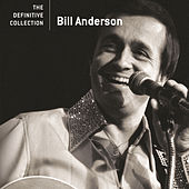 The Definitive Collection by Bill Anderson