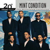 The Best Of Mint Condition 20th Century Masters The Millennium Collection by Mint Condition