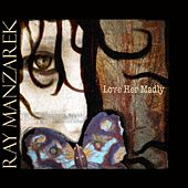 Love Her Madly by Ray Manzarek