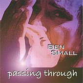 Passing Through by Ben Small