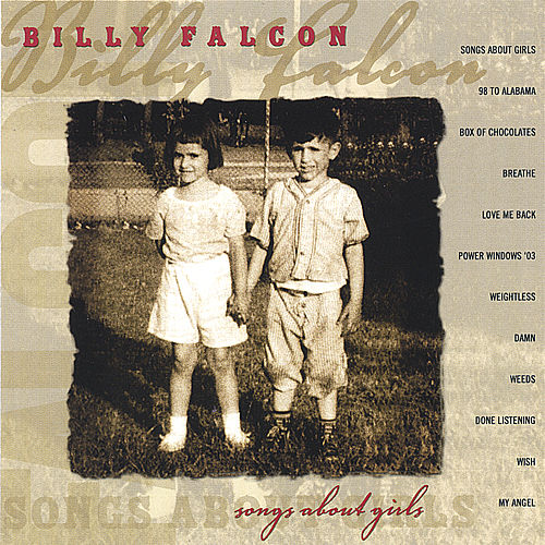 Songs About Girls by Billy Falcon