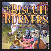 The Biscuit Burners by The Biscuit Burners