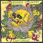 Bare Bones Country by Capt. Meat