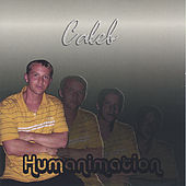 Humanimation by Caleb