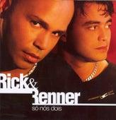 Só Nós Dois by Rick & Renner