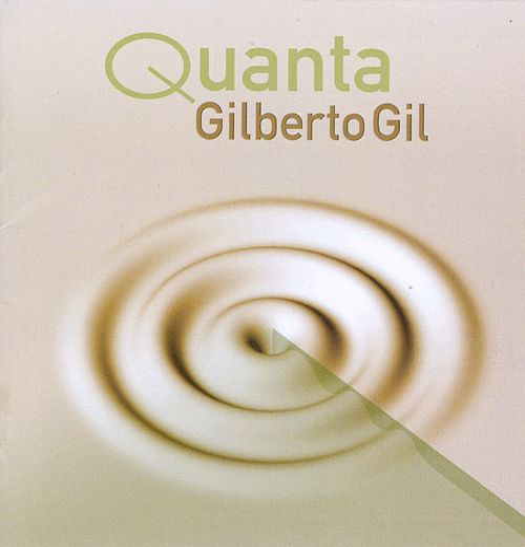 Quanta by Gilberto Gil