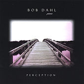 Perception by Bob Dahl