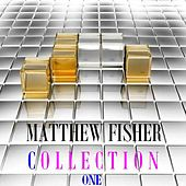 Collection, Vol. 1 by Matthew Fisher