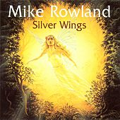 Silver Wings (Re-Issue) by Mike Rowland