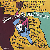 Tales Of Drink And Debauchery by Various Artists