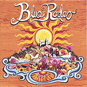 Palace Of Gold by Blue Rodeo