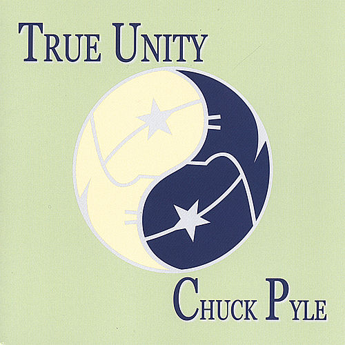 True Unity by Chuck Pyle