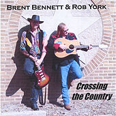 Crossing The Country by Brent Bennett