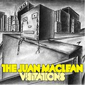 Visitations by The Juan MacLean