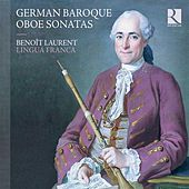 German Baroque Oboe Sonatas by Various Artists