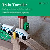 Train Traveller: Salzburg-München, München-Salzburg by Various Artists
