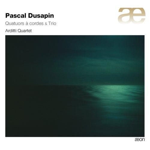 Dusapin: Quatuors a cordes & Trio by Arditti String Quartet