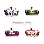 Elegant Slumming by M People
