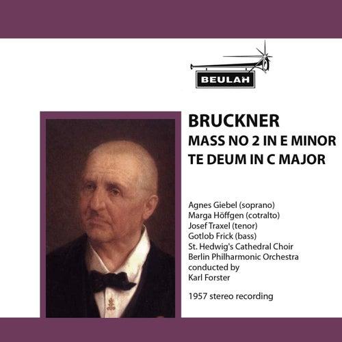 Bruckner: Mass No. 2 in E Minor - Te Deum in C Major by Berlin Philharmonic Orchestra