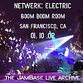 01-10-02 - Boom Boom Room - San Francisco, CA by Netwerk: Electric
