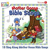 Mother Goose Bible Songs, Vol. 1 by Wonder Kids
