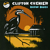 Bayou Blues by Clifton Chenier