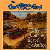 16 Country Gospel Favorites by Chuck Wagon Gang