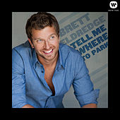 Tell Me Where To Park by Brett Eldredge