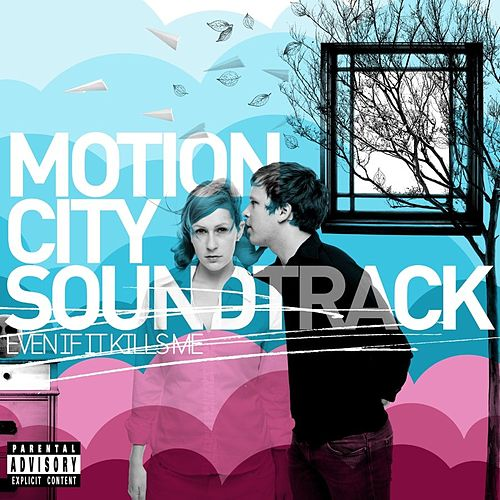 Even If It Kills Me [Deluxe Edition] by Motion City Soundtrack