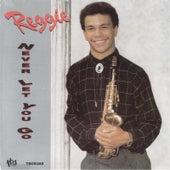Never Let You Go by Reggie Codrington