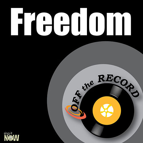 Freedom - Single by Off the Record