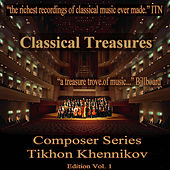 Classical Treasures Composer Series: Tikhon Khennikov, Vol. 1 by Various Artists