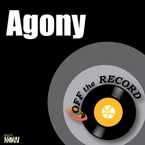 Agony - Single by Off the Record