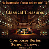 Classical Treasures Composer Series: Sergei Taneyev, Vol. 1 by Various Artists