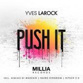 Push It by Yves Larock