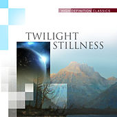 Twilight Stillness by Various Artists