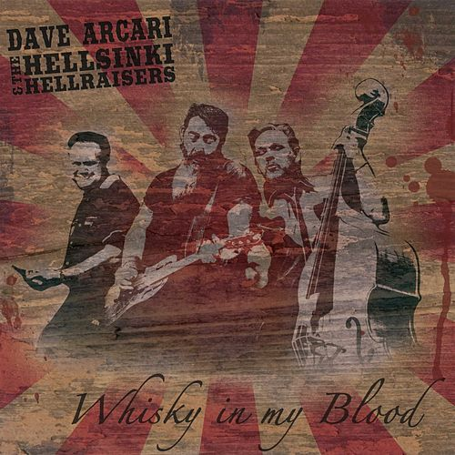 Whisky In My Blood - EP by Dave Arcari