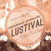 Lustival by Christiano Pequeno