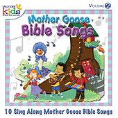 Mother Goose Bible Songs, Vol. 2 by Wonder Kids