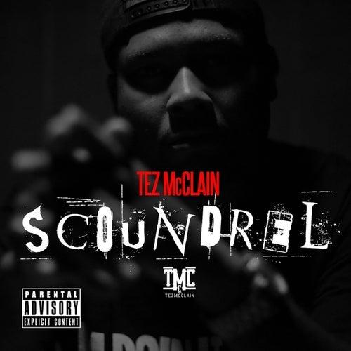 Scoundrel by Tez McClain