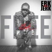 Free Erk by Erk Tha Jerk