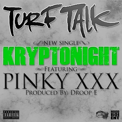 Kryptonight (feat. Pinky XXX) - Single by Turf Talk