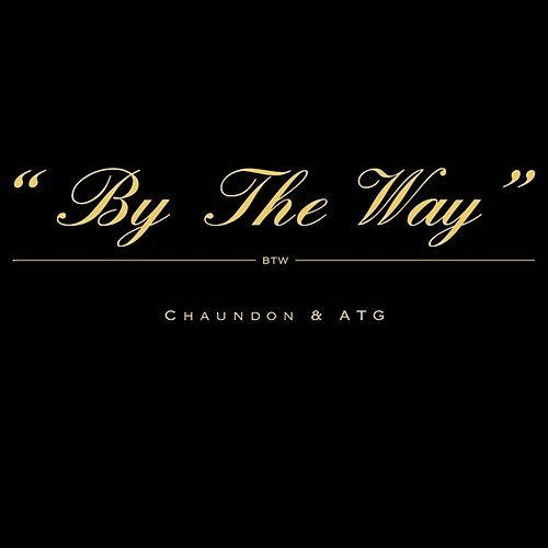 By The Way by Chaundon