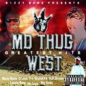 Bizzy Bone Presents - Mo Thug West: Greatest Hits by Various Artists