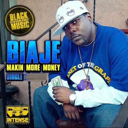 Makin More Money - Single by Biaje
