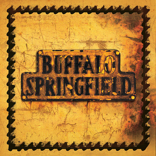 Buffalo Springfield by Buffalo Springfield