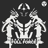 Full Force/Zartina by Bratkilla