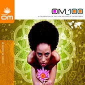 Om 100 - A Celebration of the 100th Release of Om Records by Various Artists
