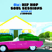 Om: Hip Hop Soul Sessions von Various Artists