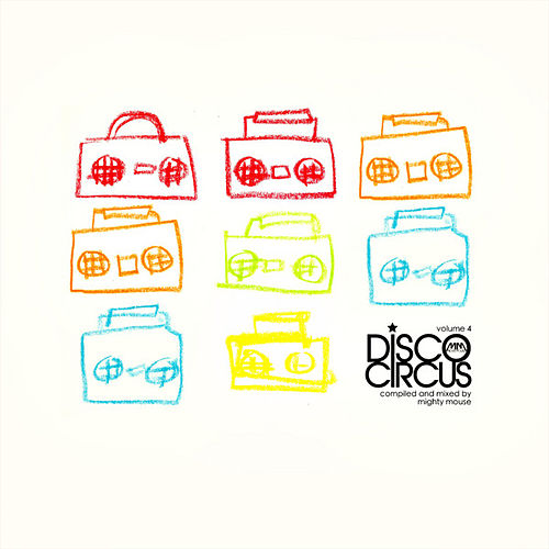 Disco Circus, Vol. 4 by Various Artists